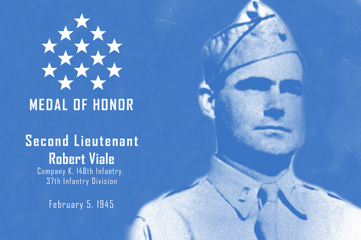 2nd Lt Robert Viale Medal of Honor